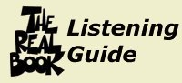 The Real Book Listening Guide